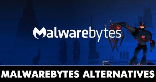 10 Best Malwarebytes Alternatives For Windows in 2020
