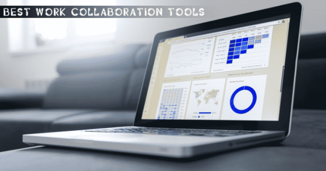 10 Best Work Collaboration Tools For Teams in 2020