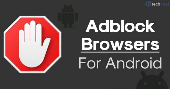 15 Best Adblock Browsers For Android in 2020 [Latest Web Browsers]