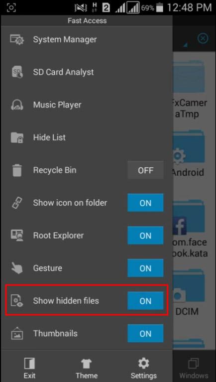 "Enable ""Show Hidden Files"" option"