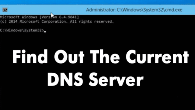 How To Find Out The Current DNS Server You Are Using