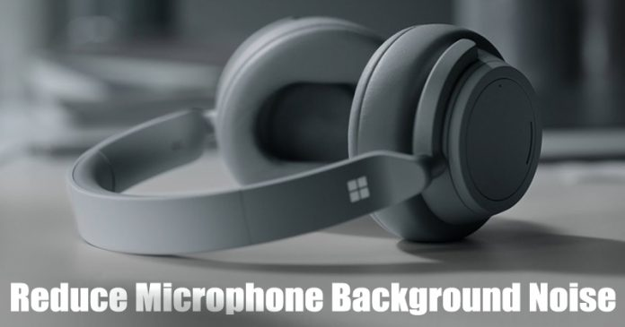 How To Reduce Microphone Background Noise on Windows 10