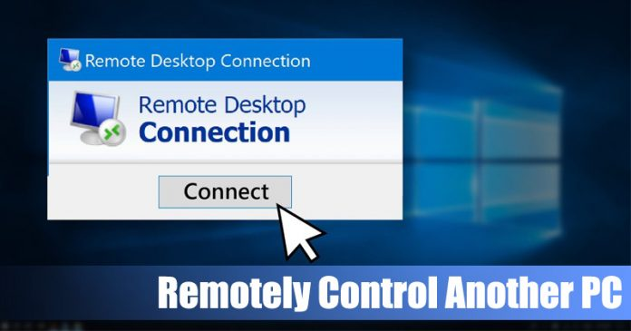 How To Remotely Control Another PC Without Any Tool In Windows 10