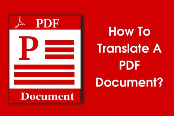 How To Translate A PDF Document? (Step By Step Instructions)