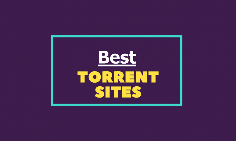 The Best Torrent Sites To Download
