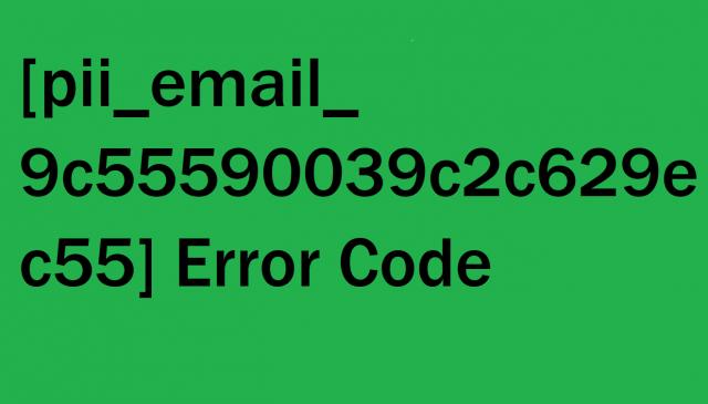 [pii_email_9c55590039c2c629ec55] Error Code