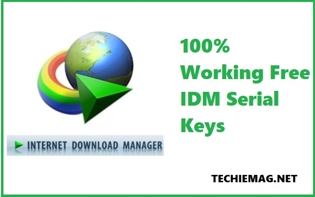 100% Working Free IDM Serial Keys