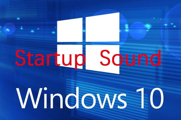 How To Customize Windows 10 Startup Sound in 2021